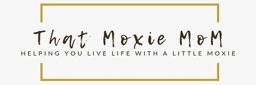 That Moxie Mom