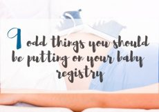 9 odd things you should be putting on your baby registry