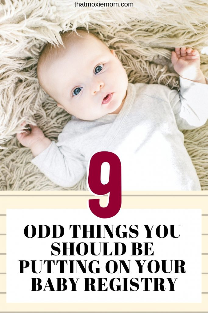 9 odd things you should be adding to your baby registry